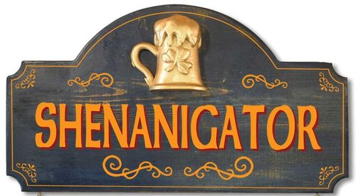 Shenanigator  Irish Plaque - Wall Sign